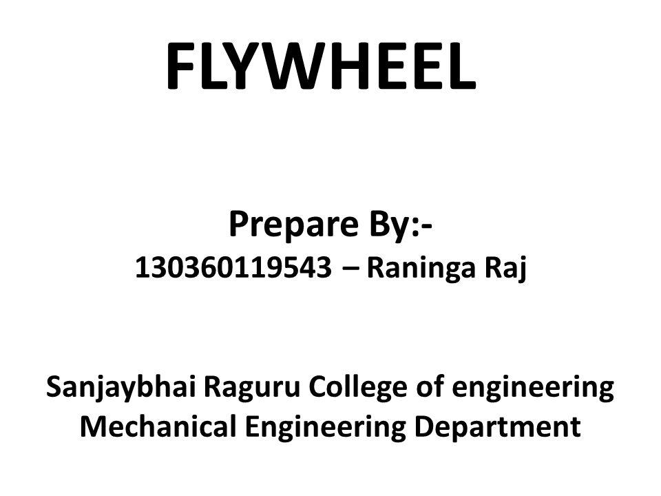 FLYWHEEL Prepare By: