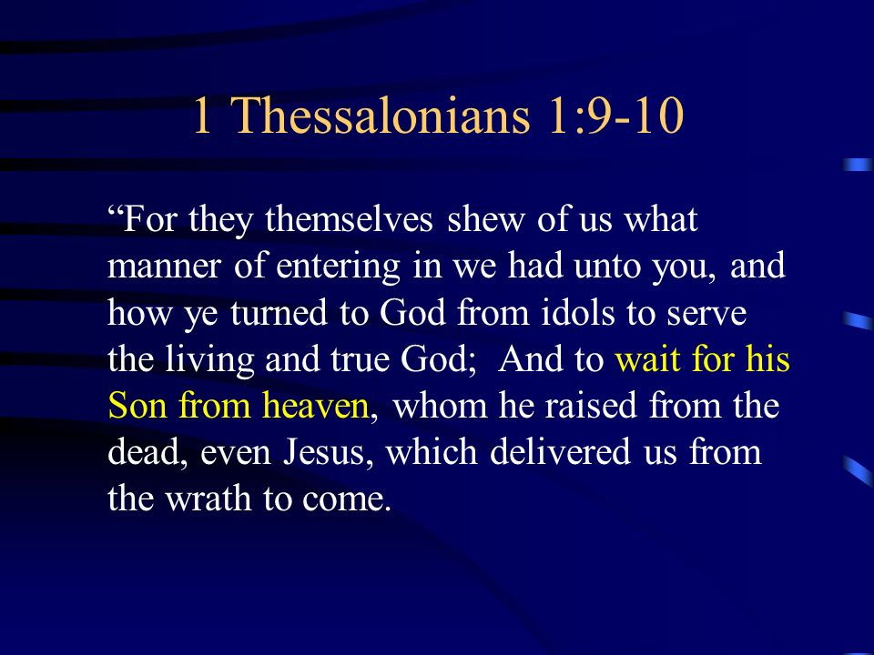 Image result for 1 Thessalonians 1:9-10