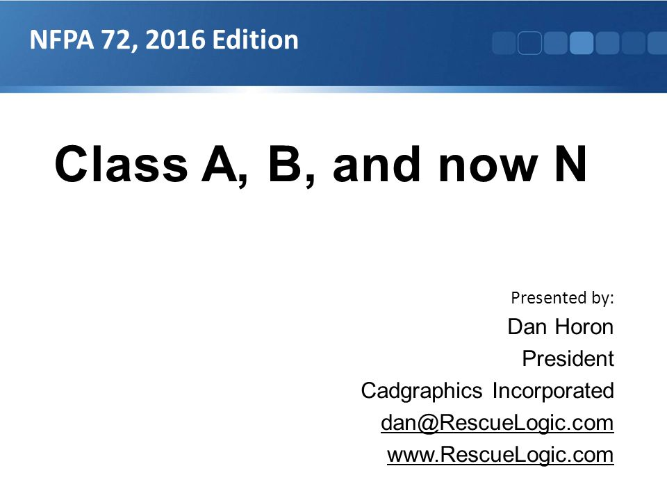 class a b and now n nfpa 72 2016 edition dan horon