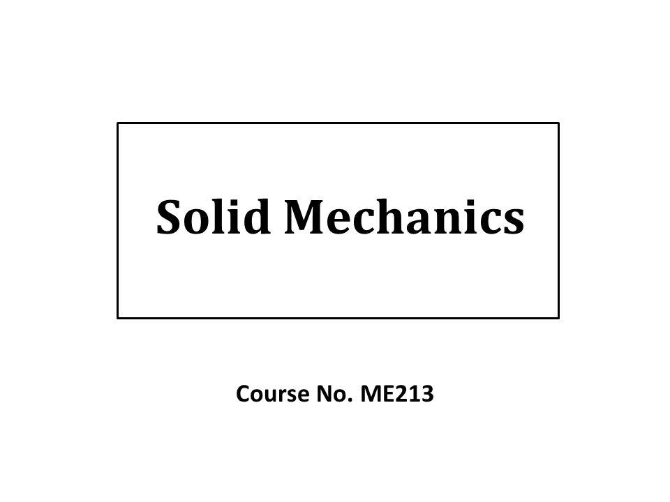 Solid Mechanics Course No. ME ppt video online download