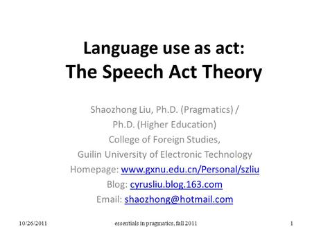 Speech Acts. HOW TO DO THINGS WITH WORDS Verificationist