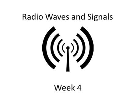 How Radio Waves Act Similar to Book Chapter 2