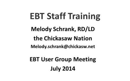 EBT Pilot WIC EBT Online Pilot Commonwealth of Kentucky