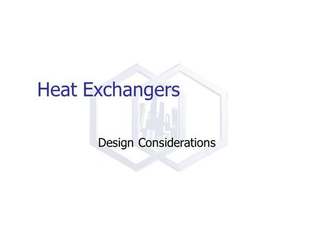 Subject: M.E. 108 , 143 Fundamentals of Heat Exchanger