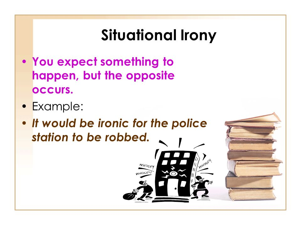 3 Types Of Irony Ppt Download