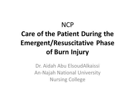 Nursing Care & Interventions in the Client with Burn