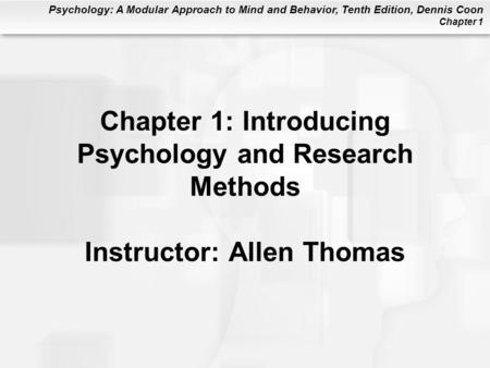 Psychology: A Journey Chapter 1 Chapter 1 Introducing
