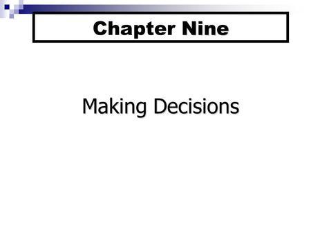Decision Making Ch. 7 Management A Practical Introduction