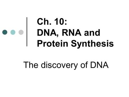 DNA. What is the major component of all cells? Why would