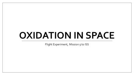 Proposal Title What is the effect of microgravity on mold