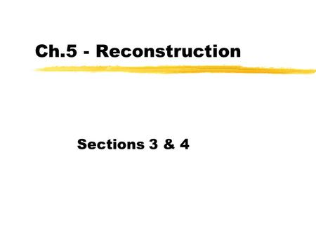 America: Pathways to the Present Chapter 12 Reconstruction