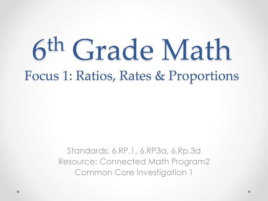 6th Grade Math Focus 1 Ratios Rates Amp Proportions
