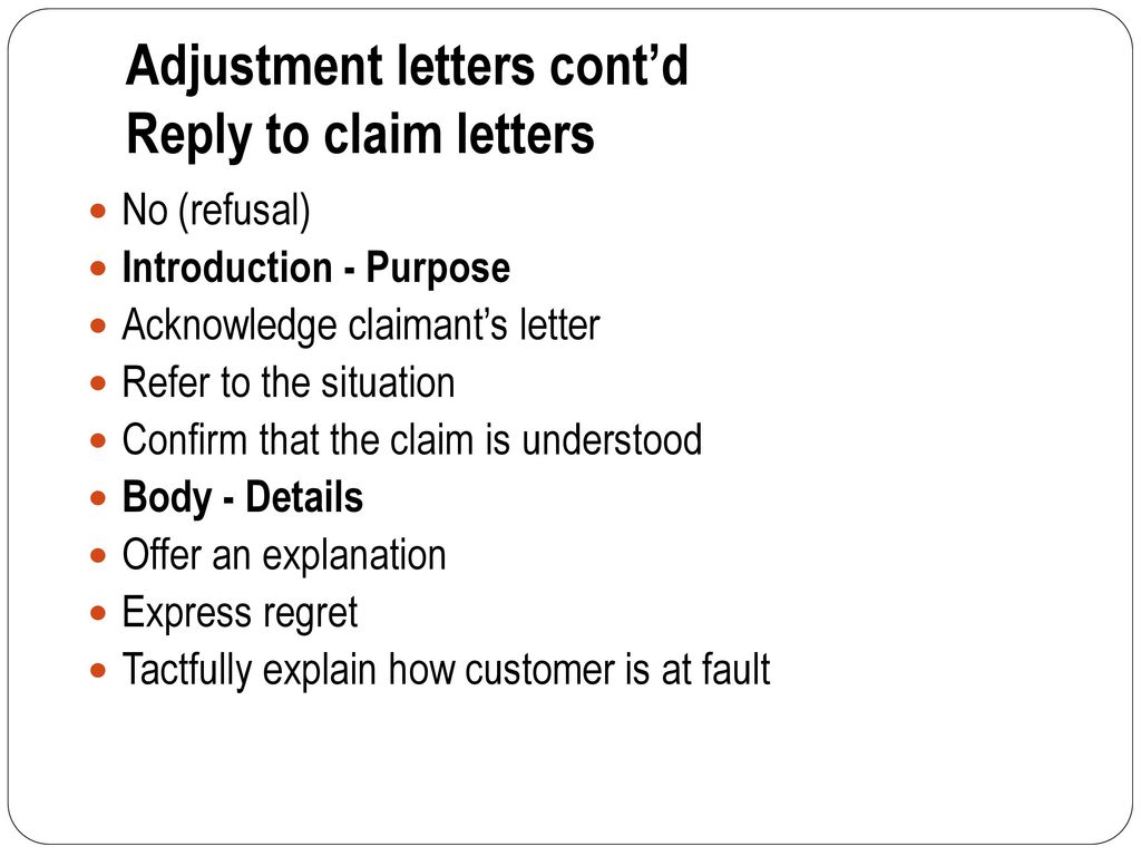 PURPOSE of LETTERS Make requests, claims, complaints