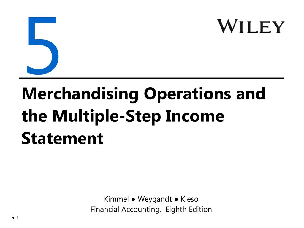 5 Merchandising Operations and the Multiple-Step Income