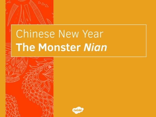 Chinese New Year The Monster Nian - ppt download