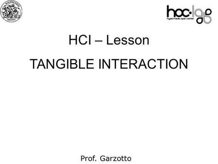 "Physical vs Digital. Tangible Interfaces ""Tangible"