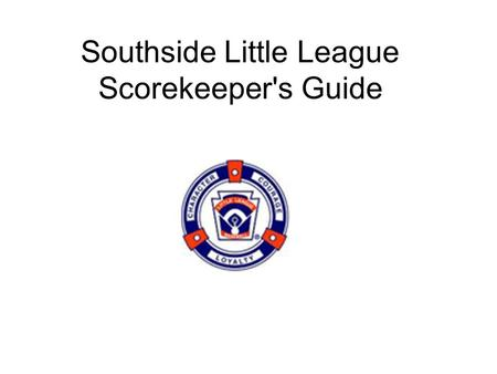 Scorekeeper's Guide How To Keep Score Presented By Little