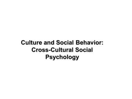 { SOCIAL PSYCHOLOGY Branch of psychology concerned with