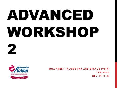 VOLUNTEER INCOME TAX ASSISTANCE (VITA) TRAINING REV 11/13