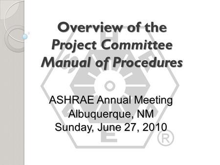 ASHRAE Standards Committee Training