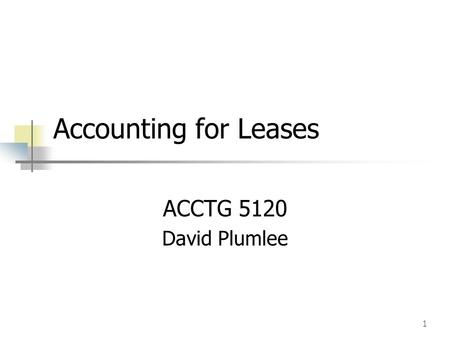 15-1 Accounting for a Capital Lease Chapter 15 Illustrated