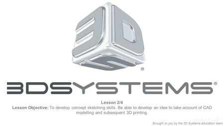 Project Overview An introduction to 3D printing Designing
