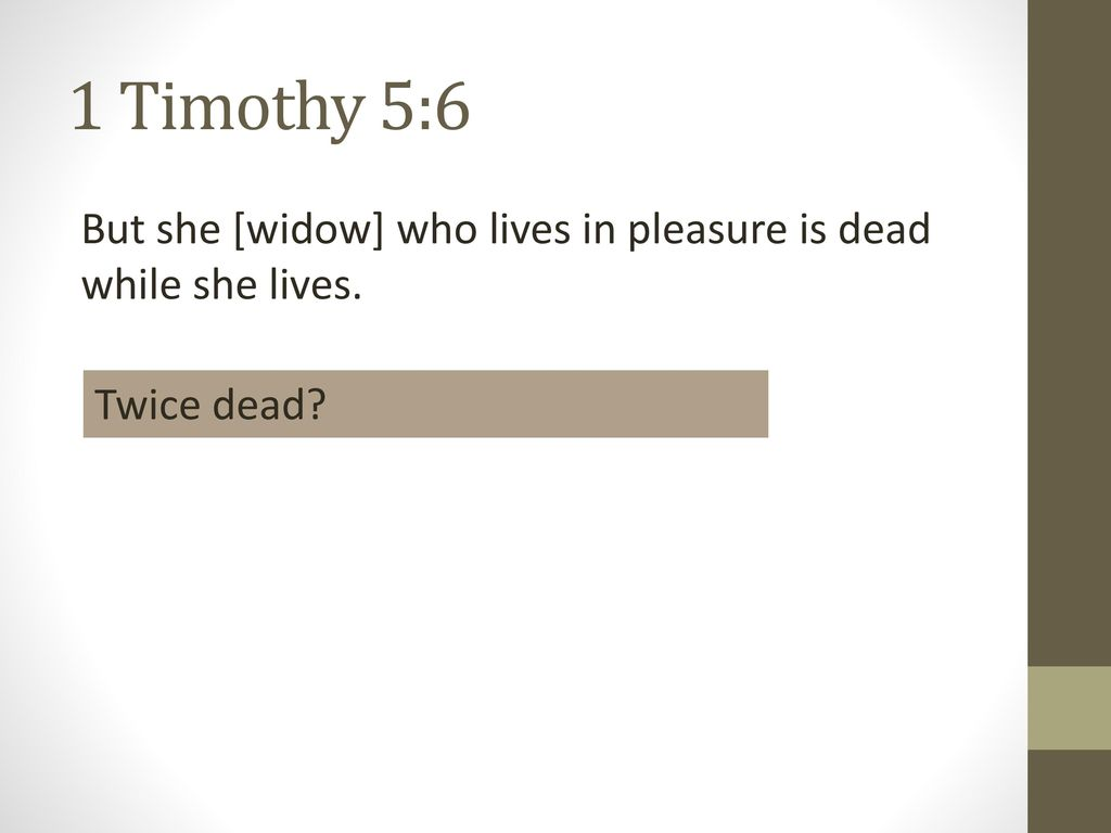 Image result for the widow who lives for pleasure