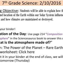 7th Grade Science: 2/10/2016 Learning Objective: Students will be able to  explain how the structure and location of the Earth within our Solar System  influences. - ppt download [ 768 x 1024 Pixel ]