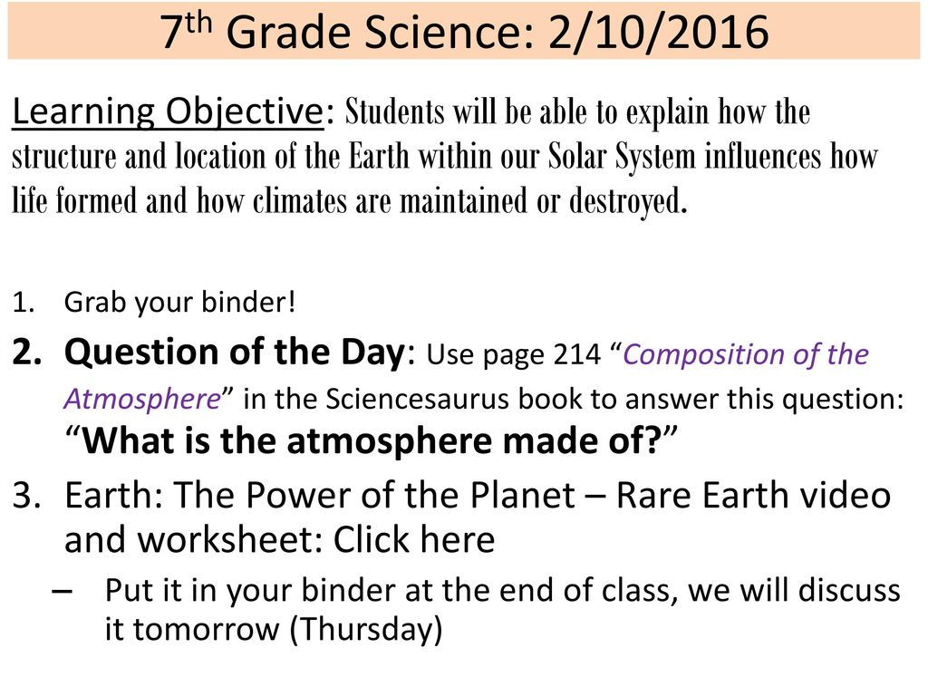 hight resolution of 7th Grade Science: 2/10/2016 Learning Objective: Students will be able to  explain how the structure and location of the Earth within our Solar System  influences. - ppt download