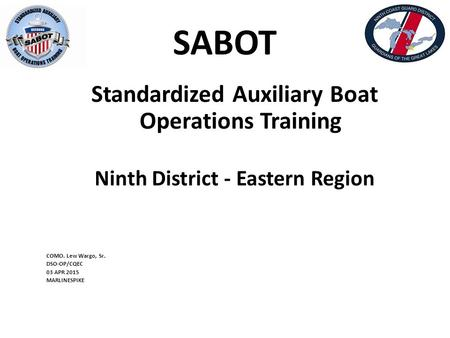 SABOT Standardized Auxiliary Boat Operations Training