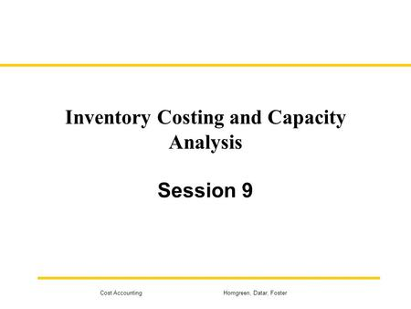 1 3 Standard Costing, Variable Costing, and Throughput