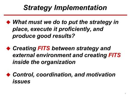 CORPORATE CULTURE AND LEADERSHIP: KEYS TO GOOD STRATEGY