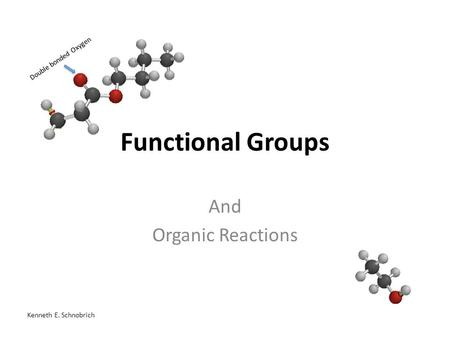 Ch. 23—Functional Groups Vocabulary to know: functional