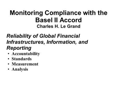 The New Basel Capital Accord Background, basics