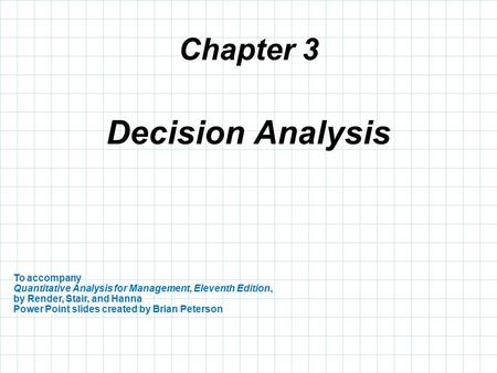 DECISION MAKING Chapter 5 with Duane Weaver. Outline