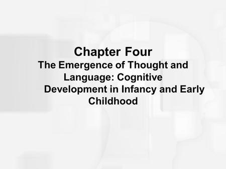 Chapter 9: Cognitive Development in Preschool Children