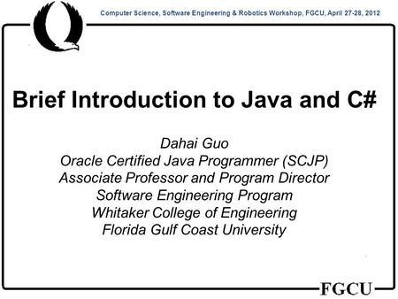 Computer Science, Software Engineering & Robotics Workshop