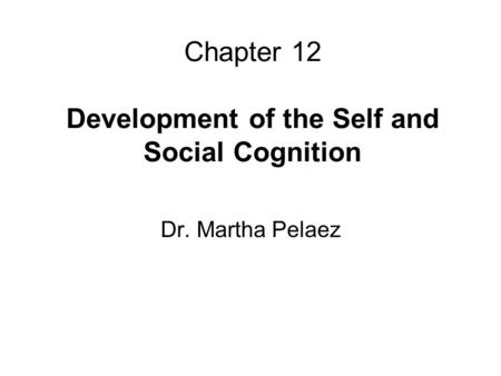 CHAPTER4CHAPTER4 The Self, Identity, Emotions, and