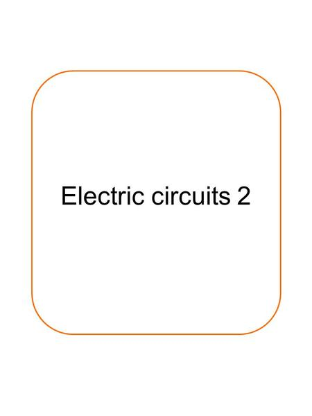 P2: Electricity Booklet 1 Name