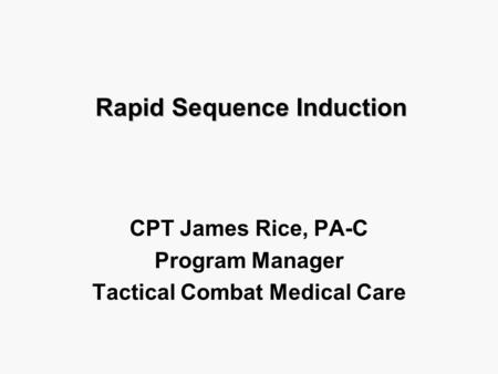 Rapid Sequence Intubation In the Emergency Department