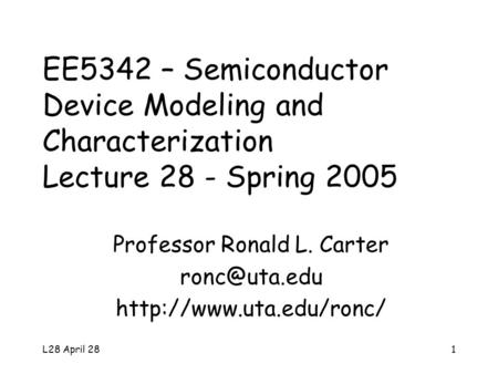 L27 April 241 Semiconductor Device Modeling