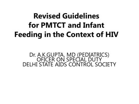 Infant Feeding in the context of maternal HIV infection