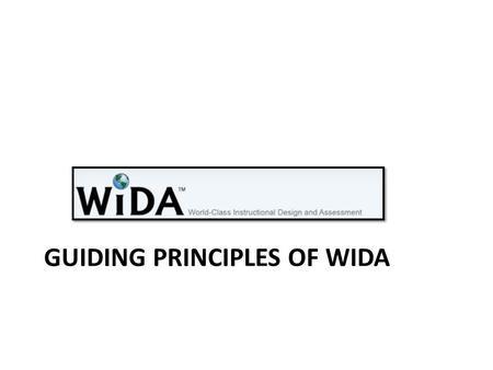 ELD Standards Framework. Guiding Principles Students