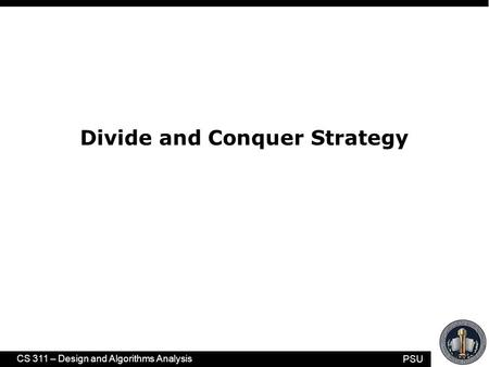 Chapter 6 Divide and Conquer Introduction Binary Search