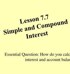 Lesson 7.7 Simple and Compound Interest - ppt download [ 768 x 1024 Pixel ]