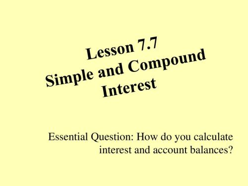 small resolution of Lesson 7.7 Simple and Compound Interest - ppt download