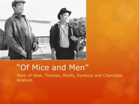 Ch 1 & 2 Characters Of Mice And Men Characters Ppt