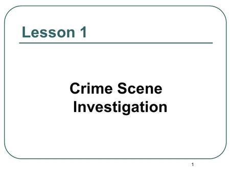 Death Scene Investigation Homicide: Case #021858T