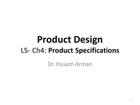 Product Architecture Chapter 9 EIN 6392, summer 2012