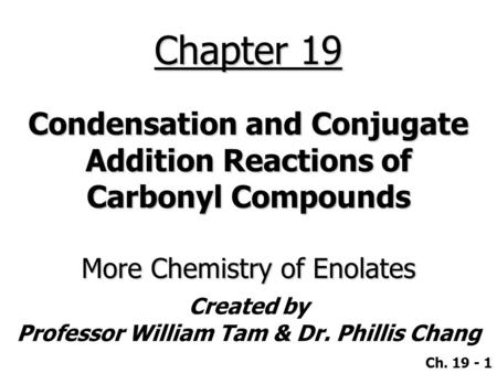 Alkylation of Aldehydes and Ketones 18-4 Alkylation of